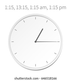 Vector illustration, time increments, analog clock, the schedule on minutes, 1:15, 13:15, 1:15 am, 1:15 pm. One hour and fifteen minutes.