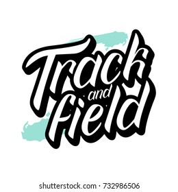 Vector illustration of Track and field text for sport poster/ card/ banner. Handwritten sport calligraphy Track and field tag/ badge/ logotype template. Lettering typography illustration