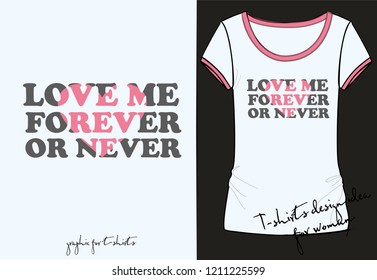 Vector illustration of trendy fashion print for t shirt, lettering love me forever or never with carved pink heart, cut out, Valentine's day Card