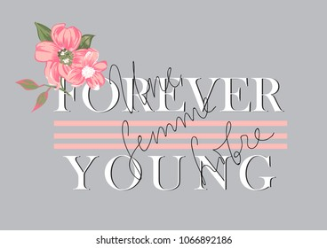 Vector illustration of trendy print for t shirt drawn with a tablet, scribble effect, hand drawn imitation, clothes decor, clothes design, fashion lettering forever young and in french une femme libre