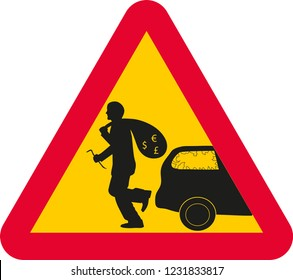Vector illustration with triangular warning sign with red frame and yellow background. Warning for car thieves and car crime