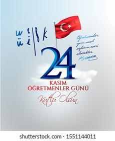 vector illustration. Turkish holiday, 24 Kasim Ogretmenler Gunu. translation from Turkish: November 24 with a teacher's day on holiday.