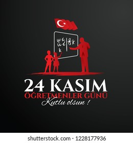 vector illustration. Turkish holiday, November 24 with a teacher's day. translation from Turkish: November 24 with a teacher's day on holiday.
