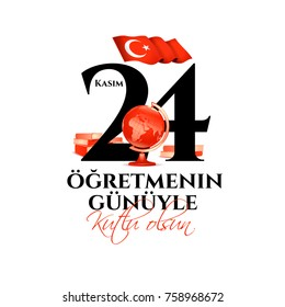 vector illustration. Turkish holiday, November 24 with a teacher's day. translation from Turkish: November 24 with a teacher's day on holiday. design graphics globes and books