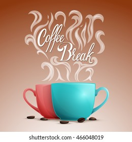 Vector illustration of two cups with hot drinks with text with coffee beans and puffs of vapour