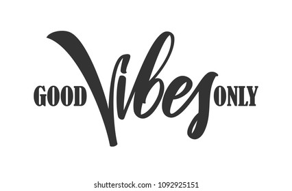 Vector illustration: Type lettering composition of Good Vibes on white background