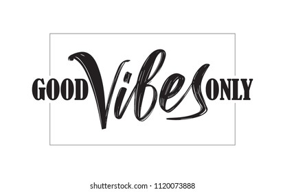 Vector illustration: Type lettering composition of Good Vibes in frame on white background