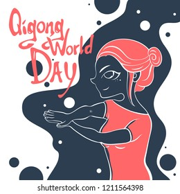 Vector illustration for typography posters, cards with cute girl doing exercises, qigong and lettering: qigong world day.