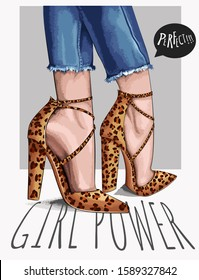 Vector Illustration of typography slogan with girl legs in leopard print high heels  and jeans