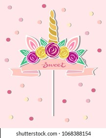 Vector illustration with Unicorn Horn, ears, flower wreath, pink ribbon as topper, patch, sticker. Topper or decoration for Baby Birthday, Unicorn Birthday Party, One year birthday.