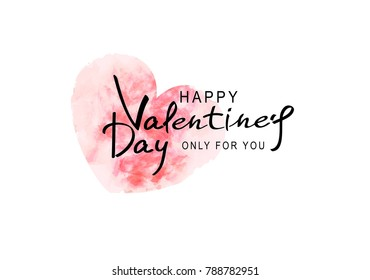 Vector illustration for Valentine's Day.  heart painted in watercolor (imitation) with text to Valentine's Day. Template for brochure, banner, greeting card for the Day of All Lovers.