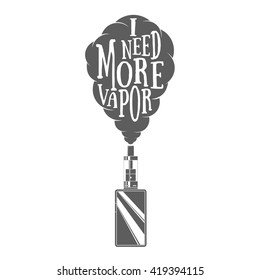 Vector illustration of vaping box mod and vapor cloud with text in hand drawn style. Use for advertising vape shop, electronic cigarettes store or t-shirt print. Monochrome design.