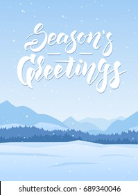 Vector illustration. Vertical mountains winter landscape with handwritten lettering of Seasons Greetings.