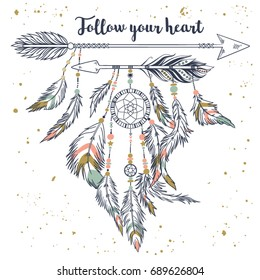 """Vector illustration in vintage boho style with tribal ethnic arrows, feathers and beads. American indian motifs. Boho style. """"Follow your heart"""" motivational poster"""