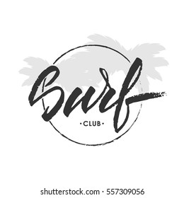 Vector illustration. Vintage hand lettering emblem of Surf club palm leaves.