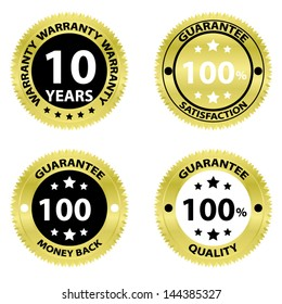 Vector illustration. Warranty 10 years, Guarantee 100 percent satisfaction, Guarantee 100 percent money back and Guarantee 100 percent quality golden labels.