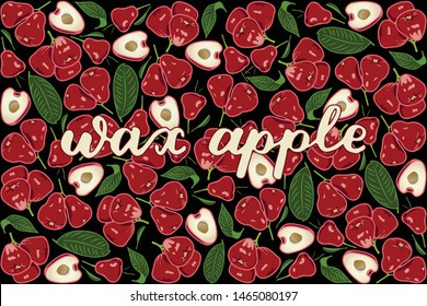 vector illustration of wax apple and leaf design with lettering wax apple background black and fruit EPS10