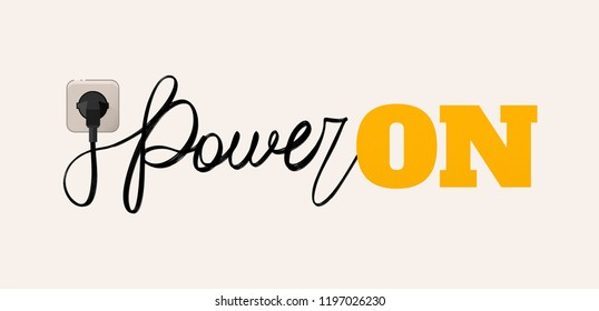 Vector illustration of a wire like a calligraphy power is plugged into the socket and the lettering on is glow.