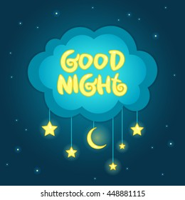 Vector illustration of wish Good Night on blue cloud with yellow stars and moon on the dark blue starry night sky.