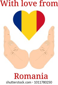 """Vector illustration """"With love from Romania"""". Flag of Romania  in the shape of a heart and two hands"""