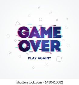 Vector Illustration Word Game Over, Play Again In Glitch And Noise Design Style