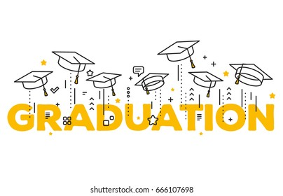 Vector illustration of word graduation with graduate caps on white background. Caps thrown up. Congratulation graduates 2017 class of graduations. Line art design of greeting, banner, invitation card