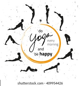 Vector Illustration Of Yoga Exercise Sun Salutation Surya Namaskara Inspirational And Motivational Quote
