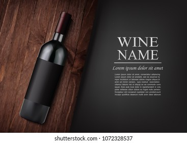 Vector illustration.Advertising banner. A realistic bottle of red wine with black label in photorealistic style on wooden dark board, black background like chalk board, text. Wine presentation brochure.