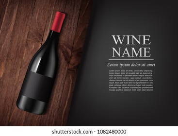 Vector illustration.Advertising banner.A realistic bottle of red wine with black label in photorealistic style on wooden dark board,black background like chalk board,text.Wine presentation brochure.