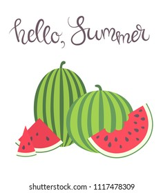 Vector illustration:group of red flat cone, semicircle watermelon pieces icons with black seeds and green peel and entire striped watermelons isolated on white background with inscription Hello Summer