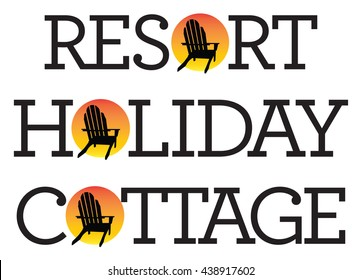 Vector illustrations of holiday, resort, cottage words with adirondack, muskoka, beach chair and setting sun.