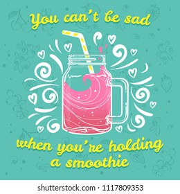 Vector illustrations smoothie or fresh pressed juice with drinking straws. Summer cocktails in jar with motivational text. Berry smoothies with strawberry, cherry, black and red currant, blueberry.