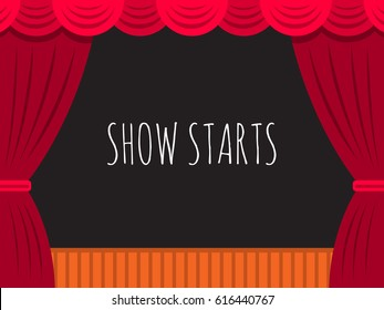 Vector image of theatre stage with curtain and dark scenery, with text for posters presentation. Banner show begins in the background of the stage