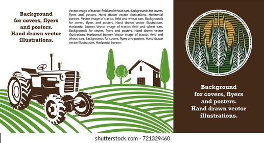 Vector image of tractor, field and wheat ears. Backgrounds for covers, flyers and posters. Hand drawn vector illustrations. Vertical banner.