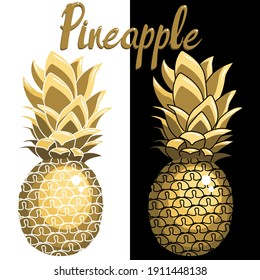 Vector images of golden pineapples. Isolated on a white and black background. The inscription pineapple.