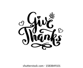 Vector inscription GiveThanks with hand drawn decorative elements heart and leaves. Thanksgiving Day greeting card.