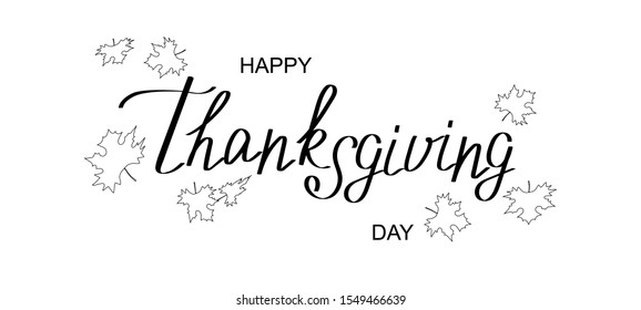 Vector of inscription Happy Thanksgiving day and falling leaves.Black and white