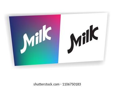 Vector inscription Milk for package, advertising and branding