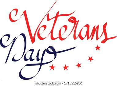 Vector inscription of the text Veterans day. November 11 holiday calligraphy for banner, poster, greeting card or celebration design. Hand sketched lettering.