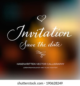 Vector invitation card with handwritten calligraphy and blurry photographic bokeh background. Save the Date