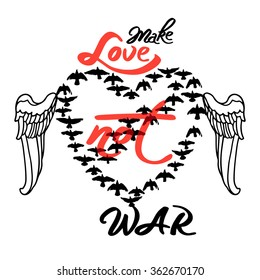 "Vector isolated vintage poster ""Make Love not WAR"" with flock of pigeons flying in heart"