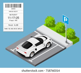Vector isometric car on parking place. Payment receipt for parking slot
