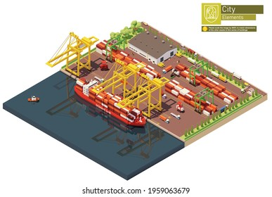 Vector isometric industrial cargo port. Container terminal with cranes, container carrier ship and warehouse. Vessel unloaded by gantry cranes