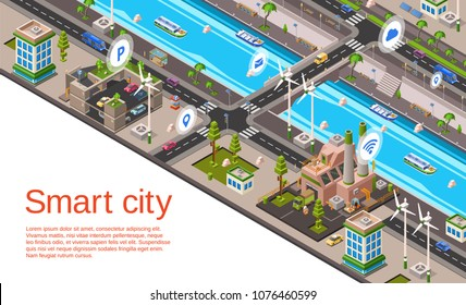 Vector isometric smart city concept. Illustration with 3d buildings, street roads with car navigation markers, factory, windmills, riverside embankment with ship, water vessel urban landscape template