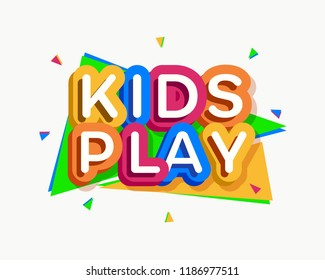 Vector kids play logo cartoon colorful style for game zone, shop, baby club, children school, clothes company, play room, toys shop, toy market, cafe, banner, education club, kid store, firm. 10 eps