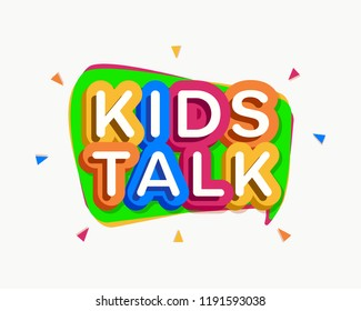 Vector kids talk logo cartoon colorful style for baby land, kids play, game zone, shop, baby club, children school, play room, toys shop, market, cafe, banner, education club, kid store, firm. 10 eps