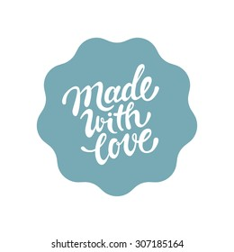 Vector label and badge with hand-lettering type - made with love stamp for homemade products and shops