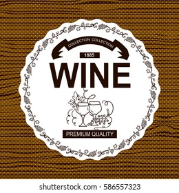 Vector label, banner for alcohol product, wine or beverage. Different ornate elements of vine, bottles, glasses, wave, grapes on timber background. Suitable for wine menu, lists