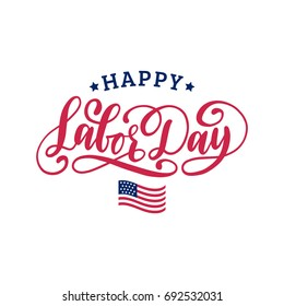 Vector Labor Day greeting or invitation card. National american holiday illustration with USA flag. Festive poster or banner with hand lettering.