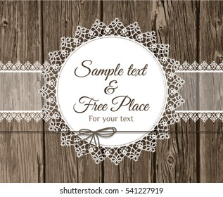 Vector Lace Frame With Text On Wooden Background